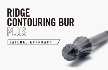ridge contouring bur plus